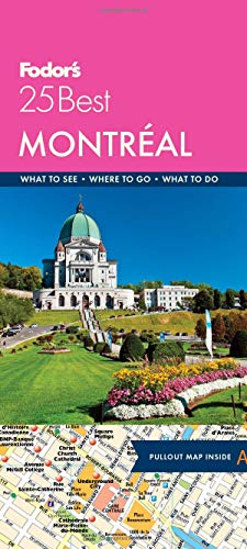 Fodor's Montreal 25 Best By Fodor's Travel Guides