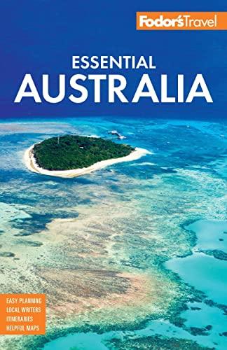 Fodor's Essential Australia By Fodor's Travel Guides
