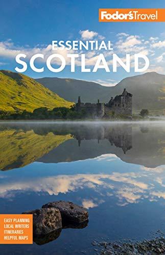 Fodor's Essential Scotland By Fodor's Travel Guides