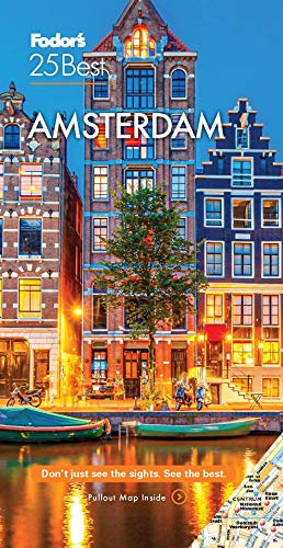 Fodor's Amsterdam 25 Best By Fodor's Travel Guides