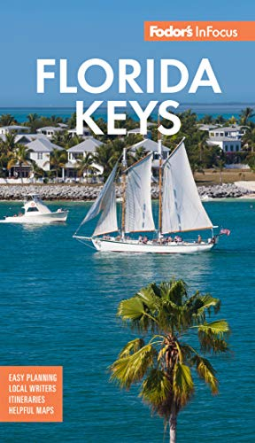 Fodor's In Focus Florida Keys By Fodor's Travel Guide