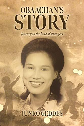 Obaachan's Story By Junko Geddes