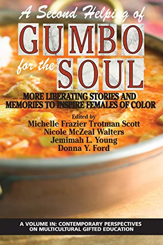 A Second Helping of Gumbo for the Soul By Michelle Frazier Trotman Scott