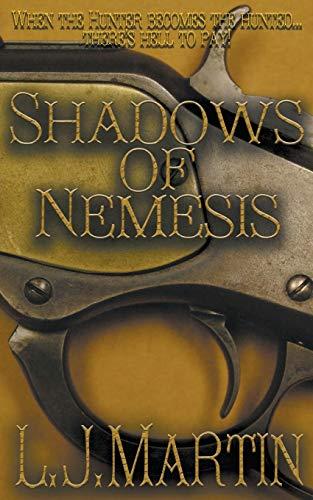 Shadows Of Nemesis By L J Martin
