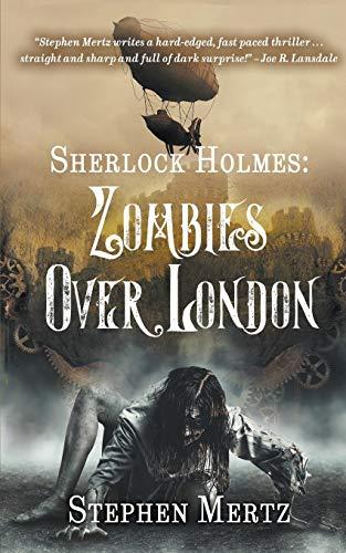 Sherlock Holmes By Stephen Mertz