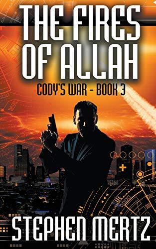 The Fires of Allah By Stephen Mertz