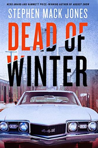 Dead Of Winter By StephenMack Jones