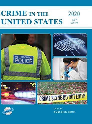 Crime in the United States 2020 By Shana Hertz Hattis