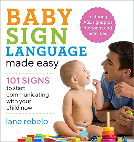 Baby Sign Language Made Easy By Lane Rebelo