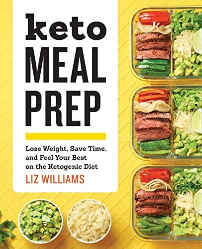 Keto Meal Prep By Liz Williams