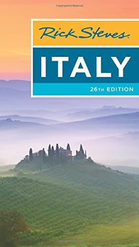 Rick Steves Italy (Twenty-sixth Edition) By Rick Steves