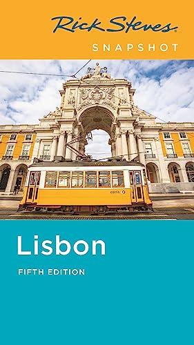 Rick Steves Snapshot Lisbon (Fifth Edition) By Rick Steves