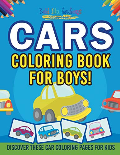 Cars Coloring Book For Boys! Discover These Car Coloring Pages For Kids By Bold Illustrations