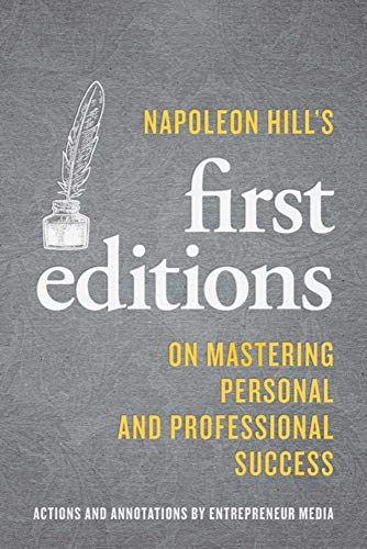 Napoleon Hill's Firsts By Inc. Staff of Entrepreneur Media