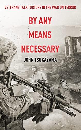 By Any Means Necessary By John Tsukayama