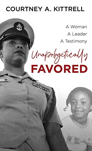 Unapologetically Favored By Courtney Kittrell