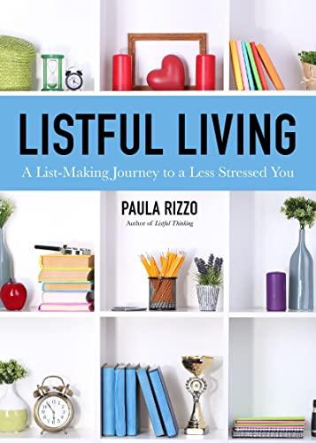 Listful Living By Paula Rizzo