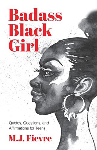 Badass Black Girl By M.J. Fievre