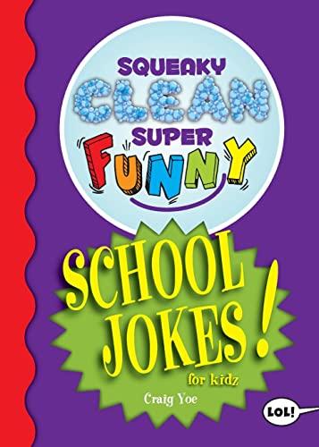 Squeaky Clean Super Funny School Jokes for Kidz By Craig Yoe