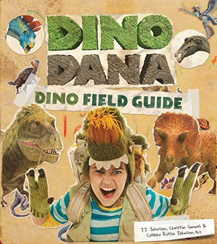 Dino Dana By J.J. Johnson