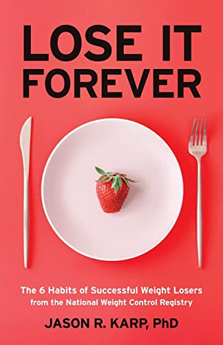 Lose It Forever By Jason R. Karp