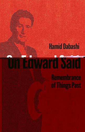 On Edward Said By Hamid Dabashi