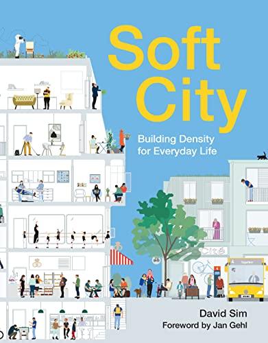 Soft City By David Sim