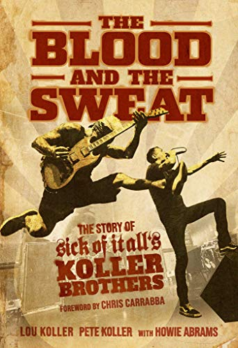 The Blood and the Sweat By Lou Koller