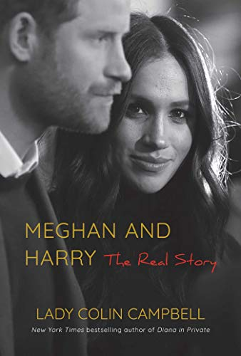Meghan and Harry von Lady Colin Campbell