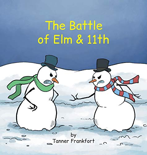 The Battle of Elm & 11th By Tanner Frankfort