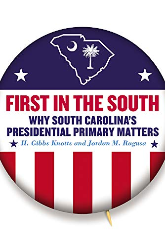First in the South By H. Gibbs Knotts