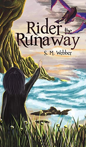 Rider the Runaway By S M Webber