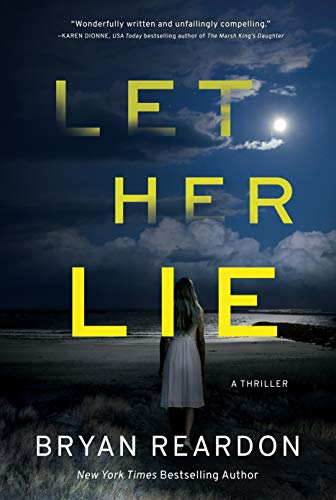 Let Her Lie By Bryan Reardon
