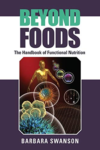 Beyond Foods By Barbara Swanson