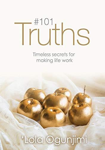 101 Truths By Lola Ogunjimi