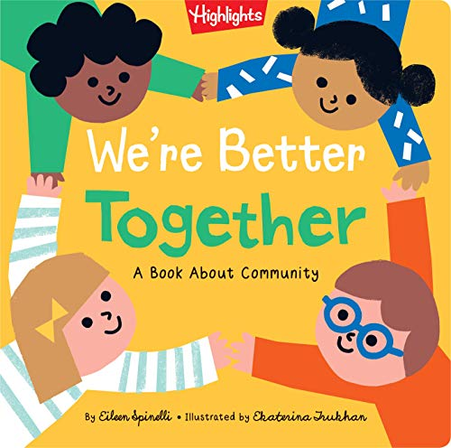 We're Better Together By Eilenn Spinelli