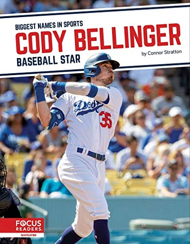 Biggest Names in Sports: Cody Bellinger: Baseball Star By Connor Stratton