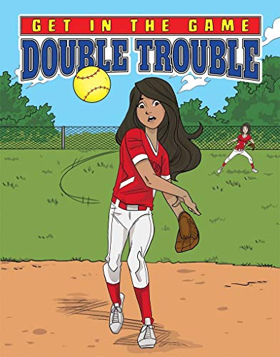 Get in the Game: Double Trouble By Bill Yu