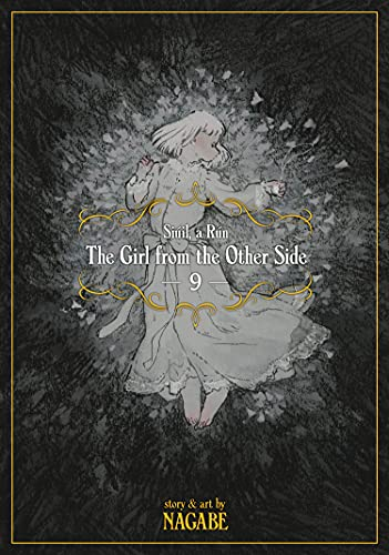 The Girl From the Other Side: Siuil, a Run Vol. 9 By Nagabe