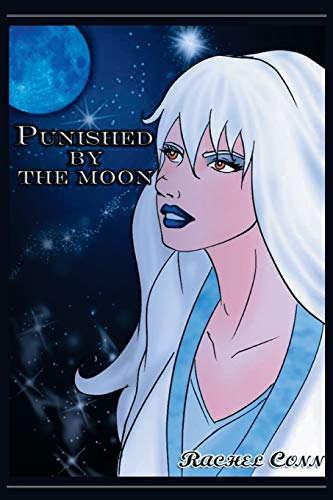 Punished by the Moon By Rachel Conn