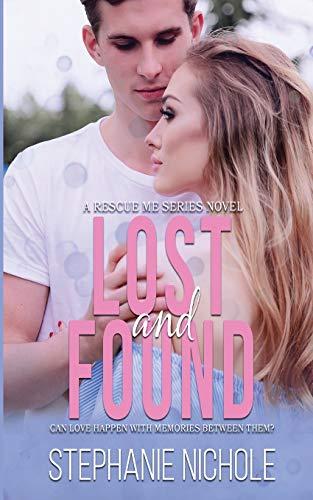 Lost and Found By Stephanie Nichole