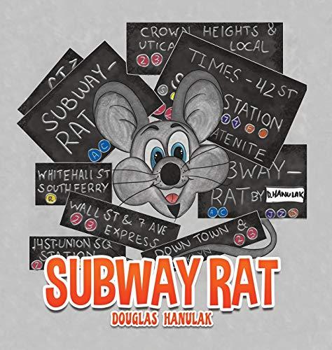 Subway Rat By Douglas Hanulak