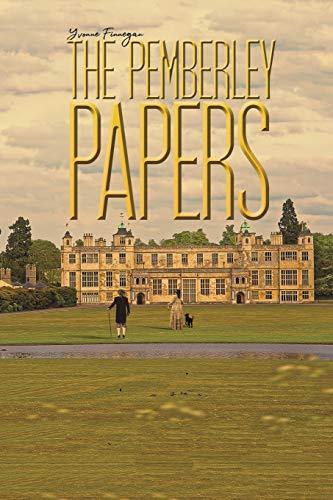 The Pemberley Papers By Yvonne Finnegan