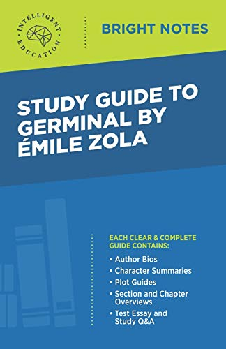Study Guide to Germinal by Emile Zola By Intelligent Education