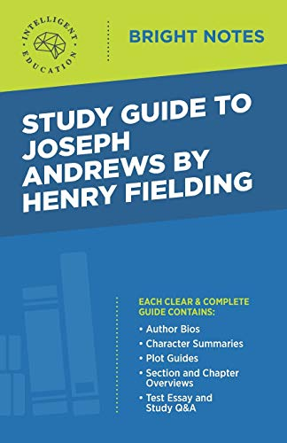 Study Guide to Joseph Andrews by Henry Fielding By Intelligent Education