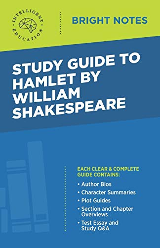 Study Guide to Hamlet by William Shakespeare By Intelligent Education