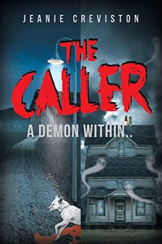 The Caller By Jeanie Creviston