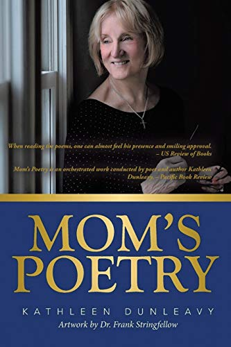 Mom's Poetry By Kathleen Dunleavy