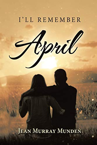 I'll Remember April By Jean Murray Munden