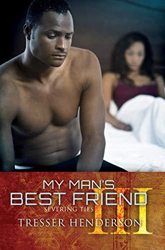 My Man's Best Friend Iii By Tresser Henderson